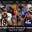 "<!-- AddThis Sharing Buttons above -->                 <div class=""addthis_toolbox addthis_default_style "" addthis:url='http://newstaar.com/fans-watch-sunday-night-football-online-with-denver-vs-indianapolis-thanks-to-nbc-live-extra-streaming-video/358846/'   >                     <a class=""addthis_button_facebook_like"" fb:like:layout=""button_count""></a>                     <a class=""addthis_button_tweet""></a>                     <a class=""addthis_button_pinterest_pinit""></a>                     <a class=""addthis_counter addthis_pill_style""></a>                 </div>Peyton Manning returns to Indianapolis tonight, leading the Broncos against his former Colts team. NBC Sunday Night Football will air the game live, and for fans away from television, they can watch the Colts – Broncos SNF live online. Thanks to NBC Live Extra streaming […]<!-- AddThis Sharing Buttons below -->                 <div class=""addthis_toolbox addthis_default_style addthis_32x32_style"" addthis:url='http://newstaar.com/fans-watch-sunday-night-football-online-with-denver-vs-indianapolis-thanks-to-nbc-live-extra-streaming-video/358846/'  >                     <a class=""addthis_button_preferred_1""></a>                     <a class=""addthis_button_preferred_2""></a>                     <a class=""addthis_button_preferred_3""></a>                     <a class=""addthis_button_preferred_4""></a>                     <a class=""addthis_button_compact""></a>                     <a class=""addthis_counter addthis_bubble_style""></a>                 </div>"