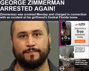 George Zimmerman Arrested Again – Reports in from Local Florida News Outlets