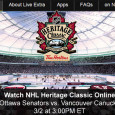 The final outdoor NHL hockey game will be played this afternoon when the Ottawa Senators head to Vancouver to play the Canucks on the outdoor ice in the Heritage Classic. Hockey fans on the go can watch the Heritage Classic Senators-Canucks online courtesy of a...