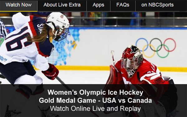 Watch Olympic Hockey Online – Team USA Women's Gold Medal Game vs. Canada - Free Live and Replay Video Streams