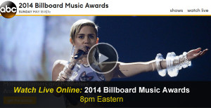 Watch the 2014 Billboard Music Awards Online – Live Video Stream of Awards Ceremony, Red Carpet Arrivals, After Party plus Replay Available