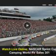 From the New Hampshire Motor Speedway today, drivers of the NASCAR Sprint Cup series will take the track today for 300 laps in the Camping World RV Sales 301. The race airs with TNT coverage starting at 12 noon eastern today, while internet viewers can...