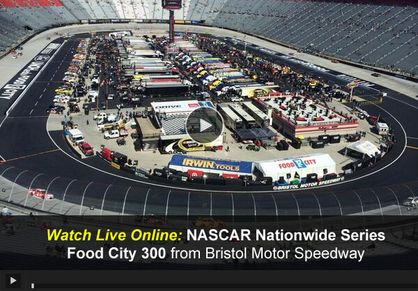 Live Video Nascar Nationwide Series Food City 300 Watch