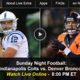 Andrew Luck and Peyton Manning go head-to-head again tonight as the Indianapolis Colts take on the Denver Broncos on NBC Sunday Night Football. Football fans on the go can rest easy as they can watch Sunday Night Football (SNF) online via a free live video...