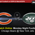 "<!-- AddThis Sharing Buttons above -->                 <div class=""addthis_toolbox addthis_default_style "" addthis:url='http://newstaar.com/watch-espn-monday-night-football-live-video-stream-online-bears-jets-on-mnf/3511137/'   >                     <a class=""addthis_button_facebook_like"" fb:like:layout=""button_count""></a>                     <a class=""addthis_button_tweet""></a>                     <a class=""addthis_button_pinterest_pinit""></a>                     <a class=""addthis_counter addthis_pill_style""></a>                 </div>This evening on Monday Night Football the Chicago Bears head to East Rutherford, NJ to take on the New York Jets at MetLife Stadium. With and 8:30pm kick-off the ESPN coverage begins at 8, as the network also lets Jets and Bears fans watch Monday […]<!-- AddThis Sharing Buttons below -->                 <div class=""addthis_toolbox addthis_default_style addthis_32x32_style"" addthis:url='http://newstaar.com/watch-espn-monday-night-football-live-video-stream-online-bears-jets-on-mnf/3511137/'  >                     <a class=""addthis_button_preferred_1""></a>                     <a class=""addthis_button_preferred_2""></a>                     <a class=""addthis_button_preferred_3""></a>                     <a class=""addthis_button_preferred_4""></a>                     <a class=""addthis_button_compact""></a>                     <a class=""addthis_counter addthis_bubble_style""></a>                 </div>"