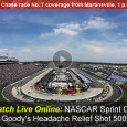 Race no. 7 in the chase for the Sprint Cup Series is just hours away as the drivers of NASCAR take to the track in Martinsville this afternoon. Complete race coverage from ESPN today includes the ability to watch the NASCAR Goody's Headache Relief Shot...