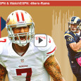 As Colin Kaepernick takes his 49ers on the road to take on the Rams at home in St. Louis tonight on Monday Night Football, San Francisco hopes to improve on its 3-2 record on the season. The game gets underway on ESPN for television viewers...