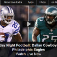"<!-- AddThis Sharing Buttons above -->                 <div class=""addthis_toolbox addthis_default_style "" addthis:url='http://newstaar.com/watch-eagles-vs-cowboys-nbc-sunday-night-football-online-free-live-video-stream/3511488/'   >                     <a class=""addthis_button_facebook_like"" fb:like:layout=""button_count""></a>                     <a class=""addthis_button_tweet""></a>                     <a class=""addthis_button_pinterest_pinit""></a>                     <a class=""addthis_counter addthis_pill_style""></a>                 </div>Tonight is much more than just the long standing rivalry between the Dallas Cowboys and the Philadelphia Eagles. Tonight's Sunday Night Football game is a fight for the outright lead in the NFC East as we head into the playoffs. Thanks to NBC and the […]<!-- AddThis Sharing Buttons below -->                 <div class=""addthis_toolbox addthis_default_style addthis_32x32_style"" addthis:url='http://newstaar.com/watch-eagles-vs-cowboys-nbc-sunday-night-football-online-free-live-video-stream/3511488/'  >                     <a class=""addthis_button_preferred_1""></a>                     <a class=""addthis_button_preferred_2""></a>                     <a class=""addthis_button_preferred_3""></a>                     <a class=""addthis_button_preferred_4""></a>                     <a class=""addthis_button_compact""></a>                     <a class=""addthis_counter addthis_bubble_style""></a>                 </div>"