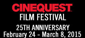 25th Annual Cinequest Film Festival Coming in February