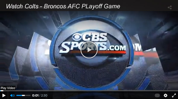 Watch Broncos-Colts: Live Online CBS Video Stream of AFC Playoff Game